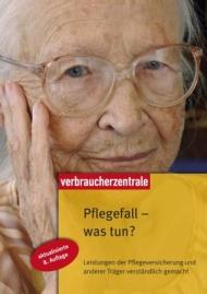 """Ratgeber """"Pflegefall - was tun?"""""""