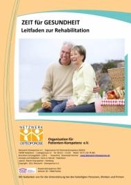 """""""Zeit für Gesundheit"""". Mit diesem Titel legt das Netzwerk-Osteoporose e.V. allen Verbrauchern und Verbraucherinnen einen kostenlosen Leitfaden  zur Rehabilitation vor."""