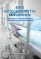 Dr. Harald Wiesendanger: Das Gesundheitsunwesen – Wie wir es durchschauen, überleben und verwandeln.